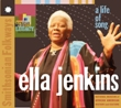 Ella Jenkins - A Life of Song