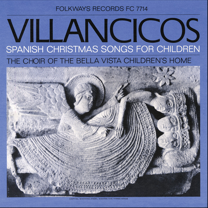 The Choir of the Bella Vista Children's Home, Villancicos: Spanish Christmas Songs for Children (1967), FW07714 / FC 7714.