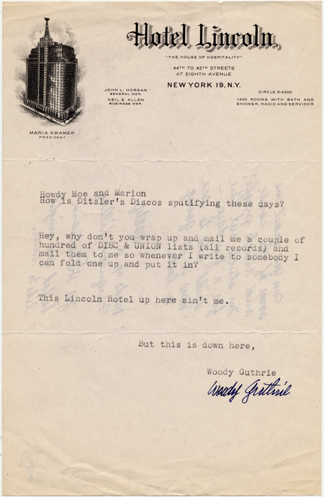 Original letter, undated, from Woody Guthrie to Moses (Moe) Asch and Marion Distler; typed, Hotel Lincoln letterhead, signature, request for catalogues.