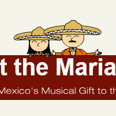 Meet the Mariachi! Explore Mexico's Musical Gift to the World